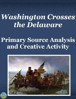 Revolutionary War Battle Primary Source Analysis with Creative Writing Activity