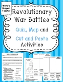 Revolutionary War Battles: Quiz, Map and Cut and Paste Activities