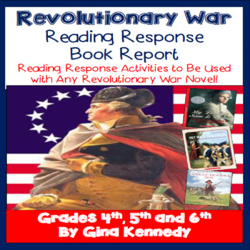 Revolutionary War Book Report, Use With Any Novel