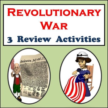Revolutionary War Bundle: Three Revolutionary War Review Activities