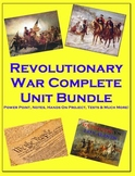 Revolutionary War Complete Unit (PPT, Notes, Hmk, Tests, Classwork, Projects)