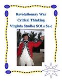 Revolutionary War Critical Thinking: Virginia Studies SOLs 5abcd
