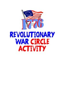 Revolutionary War Culminating Activity