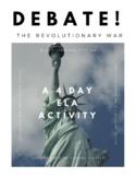Revolutionary War Debate