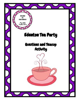 Revolutionary War: Edenton Tea Party  Questions and FUN Teacup Art Activity
