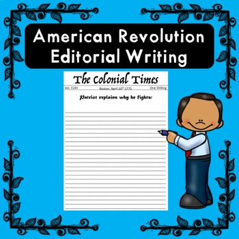 Revolutionary War Editorial Writing