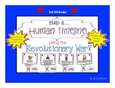 Revolutionary War Human Timeline (3rd, 4th, 5th grades)