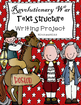 Revolutionary War Informational Text Structure Writing Pro