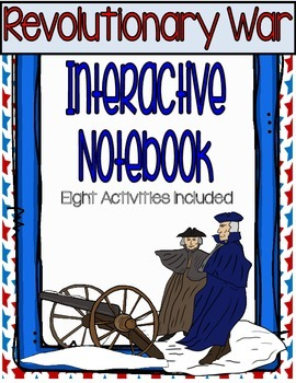 Revolutionary War Interactive Notebook