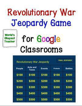 Revolutionary War Jeopardy for Google Classrooms