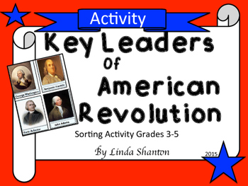 Revolutionary War Leaders - Interactive Sorting and Matching Activity