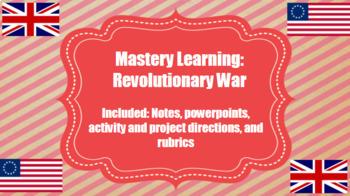 Revolutionary War Mastery Learning