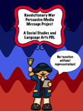 Revolutionary War Media Message Project PBL