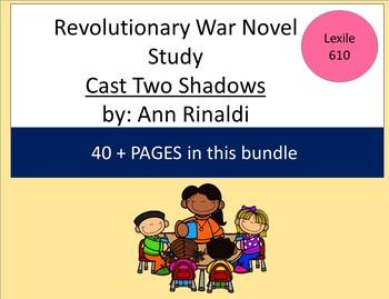 Revolutionary War Novel Study-Cast Two Shadows