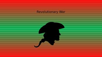 Revolutionary War Power Point
