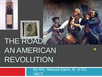 Revolutionary War Power Point: The Road to War