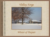 Revolutionary War PowerPoint Series-Valley Forge and York, PA