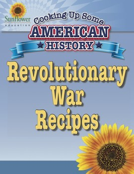 Revolutionary war recipes by sunflower education tpt revolutionary war recipes forumfinder Choice Image