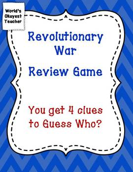 Revolutionary War Review Game: Guess Who?