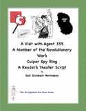 Revolutionary War: Spies- A Visit with Female Agent 355(Culper Spy Ring)Script