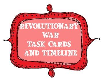 Revolutionary War Task Cards and Timeline