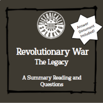 Revolutionary War:  The Legacy