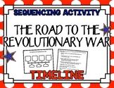 Revolutionary War Timeline- Sequencing Activity
