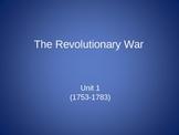 Revolutionary War (Unit 1) PowerPoint