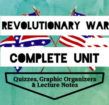 Revolutionary War Unit: Powerpoint, Quizzes, Worksheets High School