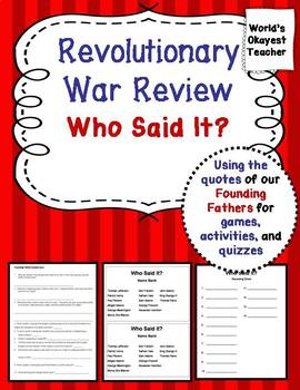 Revolutionary War: Using Quotes from Founding Fathers