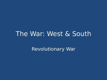 Revolutionary War: West & South