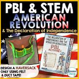 Revolutionary War and Declaration of Independence PBL & STEM