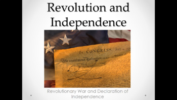 Revolutionary War and Independence (Lesson Plan, PowerPoint, Activies, Quiz)