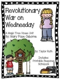 Revolutionary War on Wednesday: A Magic Tree House Unit (26 Pages)