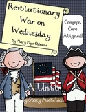 Revolutionary War on Wednesday - A Unit