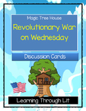 Magic Tree House REVOLUTIONARY WAR ON WEDNESDAY Discussion