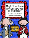 Magic Tree House #22 Revolutionary War on Wednesday