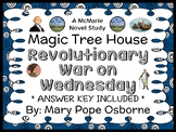 Revolutionary War on Wednesday: Magic Tree House #22 (Osborne) Novel Study
