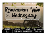 Revolutionary War on Wednesday Text Dependent Questions