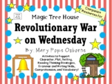 Revolutionary War on Wednesday by Mary Pope Osborne:  A Literature Study!