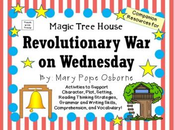 Revolutionary War on Wednesday by Mary Pope Osborne:  A Li