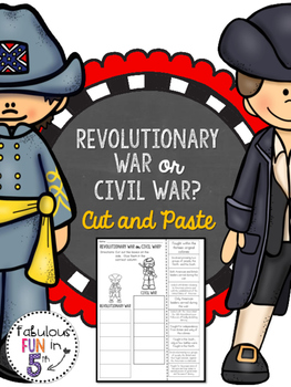 Revolutionary War or Civil War? Cut and Paste Sorting Activity