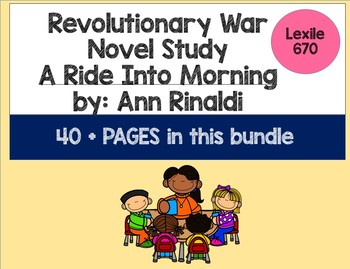 Revolutionary War Novel Study Bundle for A Ride Into Morning by Ann Rinaldi