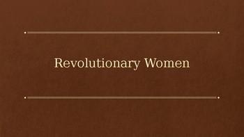 Revolutionary Women Presentation