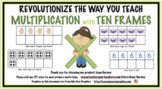 Revolutionize the Way You Teach Multiplication with Ten Frames