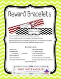 Reward Bracelets