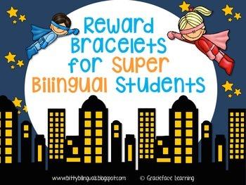 Reward Bracelets for Super Bilingual Students