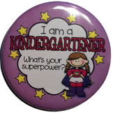 Reward Buttons - I'm a kindergartener. What's your superpower? GRL 10 pc.  2.25""