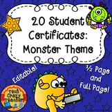 Reward Certificates for Students: Monster Themed (Editable)