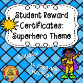 Reward Certificates for Students: Superhero Theme (Editable)
